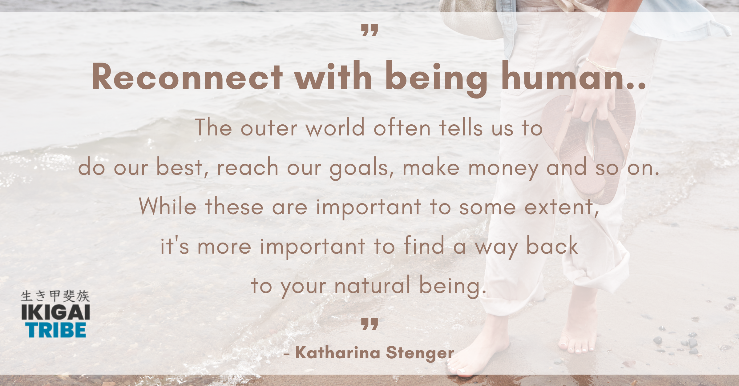 Reconnect with being human